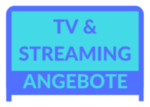 TV- & Streaming-Angebote